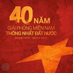 Kỷ Niệm 40 Năm Giải Phóng Miền Nam