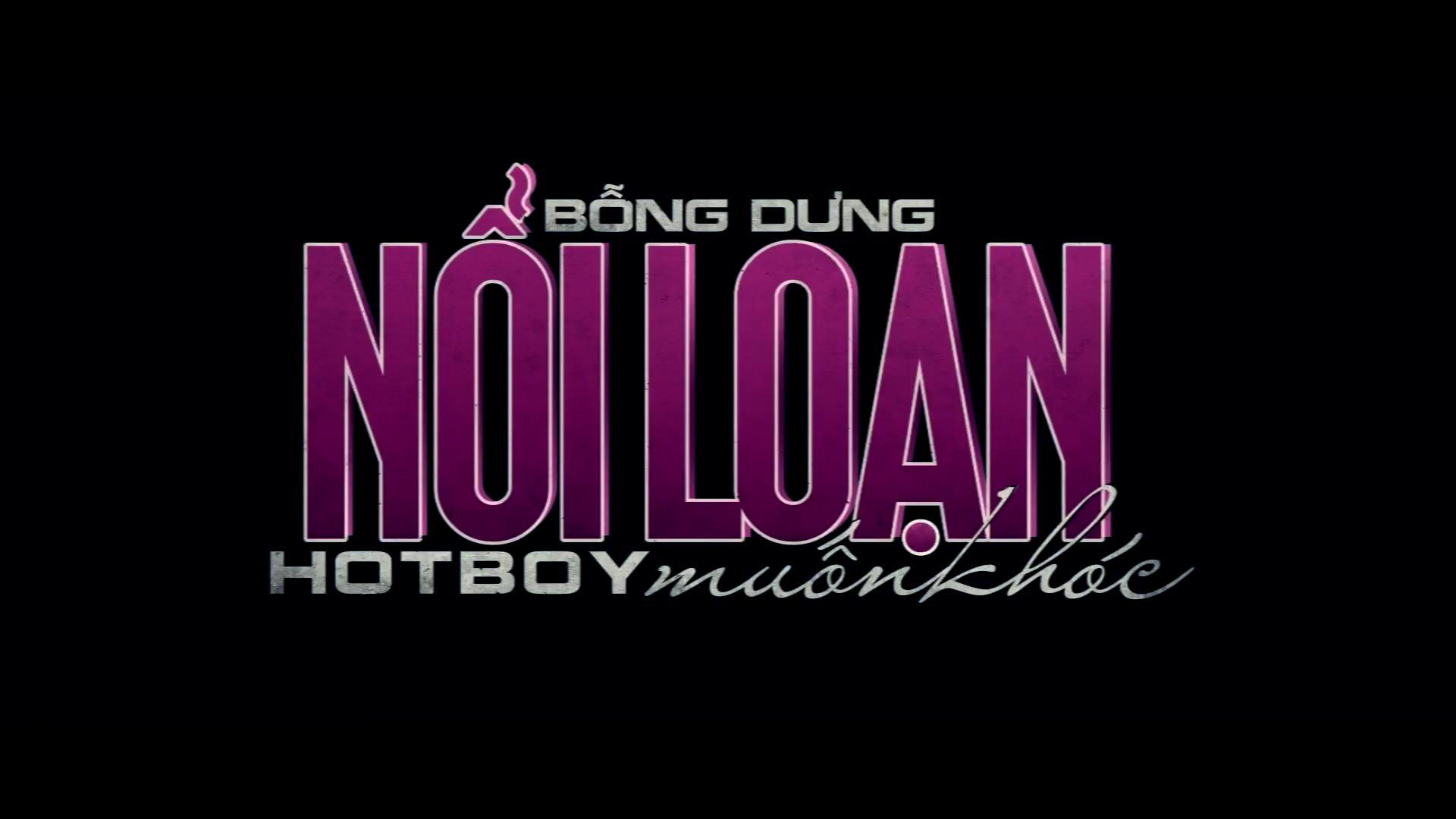 Bỗng Dưng Nổi Loạn, Hot Boy Muốn Khóc - Bong Dung Noi Loan
