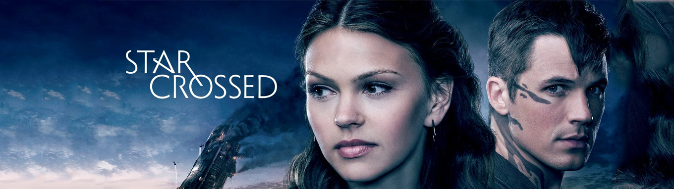 Star-Crossed  - Season 1