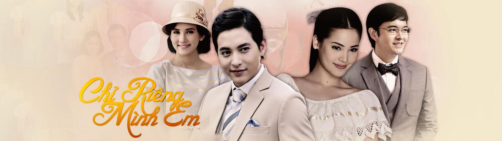 Phim Chỉ Riêng Mình Em - Thái Lan 2015