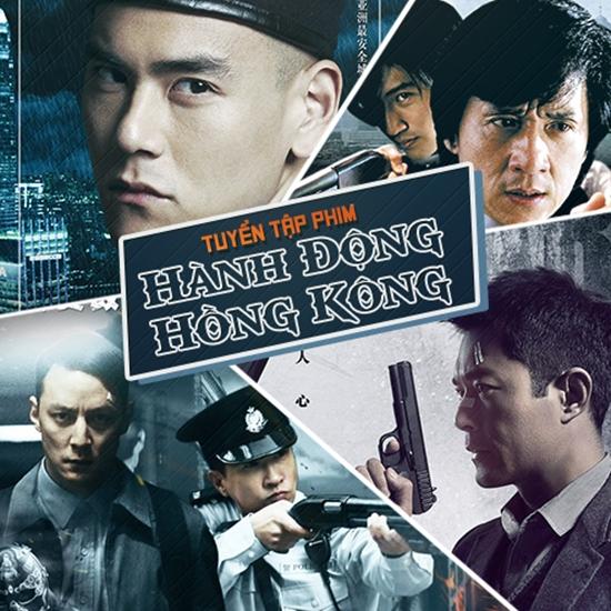 Tuyển tập phim hành động Hồng Kông