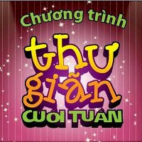 Thư Giãn Cuối Tuần - Kỳ 1 - Thu Gian Cuoi Tuan - Ky 1 (28/8/2010)