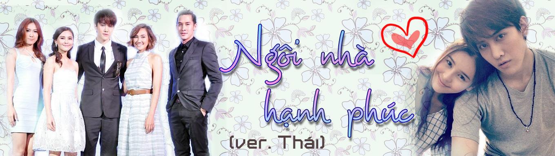 Full House - Ngôi Nhà Hạnh Phúc (Thai ver)