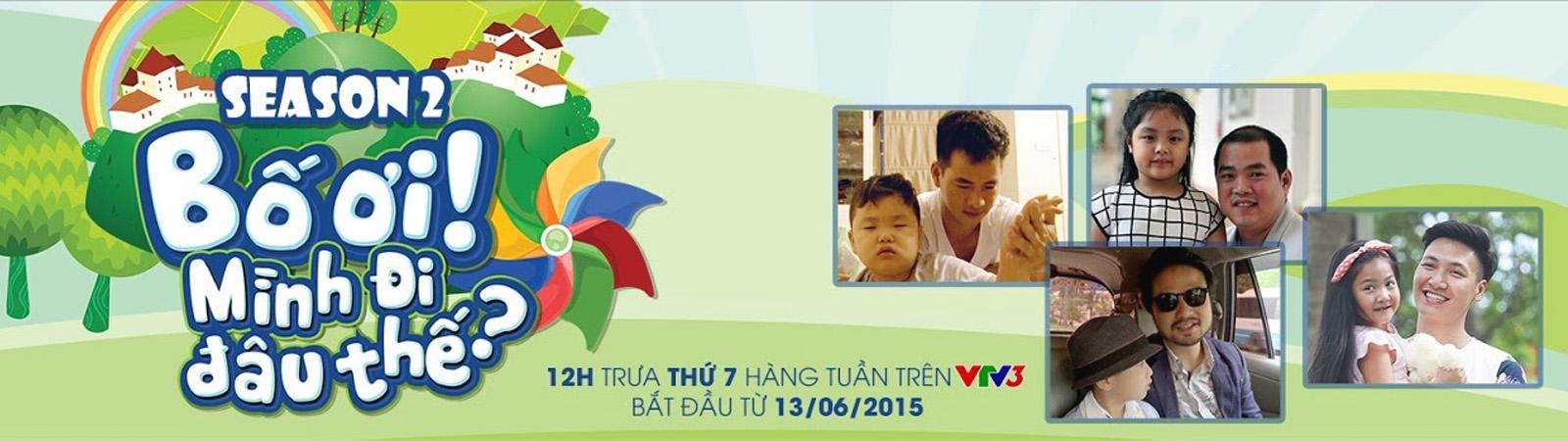 Tập 35 - Bố Ơi, Mình Đi Đâu Thế - Việt Nam