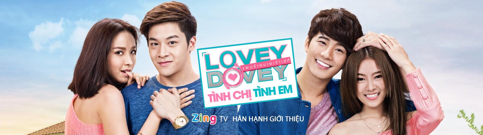 Tập 9 - Lovey Dovey - Tình Chị Tình Em