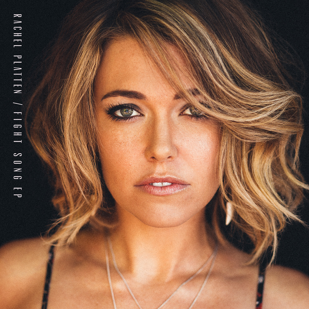 Fight Song (EP) - Rachel Platten