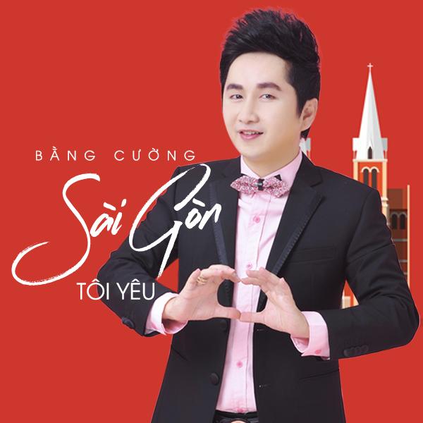 Sài Gòn Tôi Yêu (NS Cao Anh Phi) - Bằng Cường