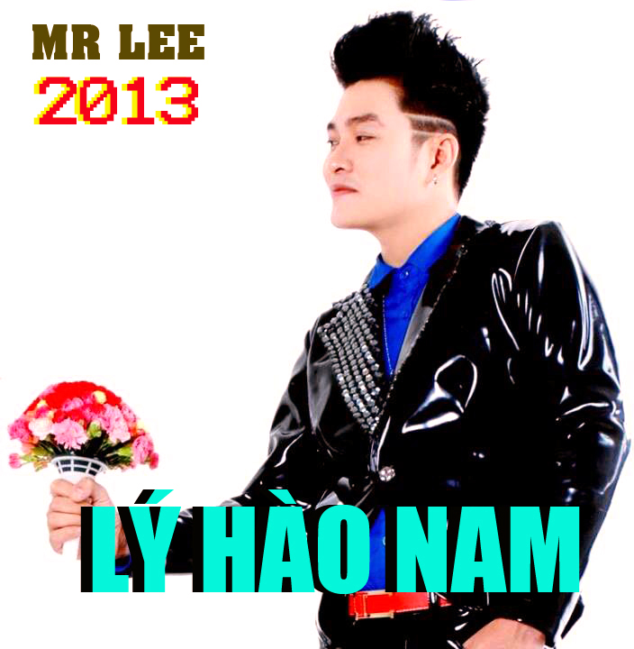 album mr lee 2013, ly hao nam, album mr lee 2013, lý hào nam, nhạc