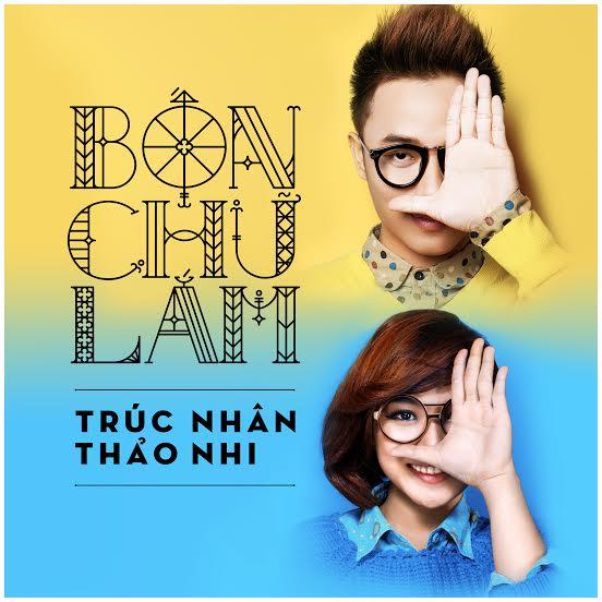 Bốn Chữ Lắm - Trúc Nhân ft. Trương Thảo Nhi