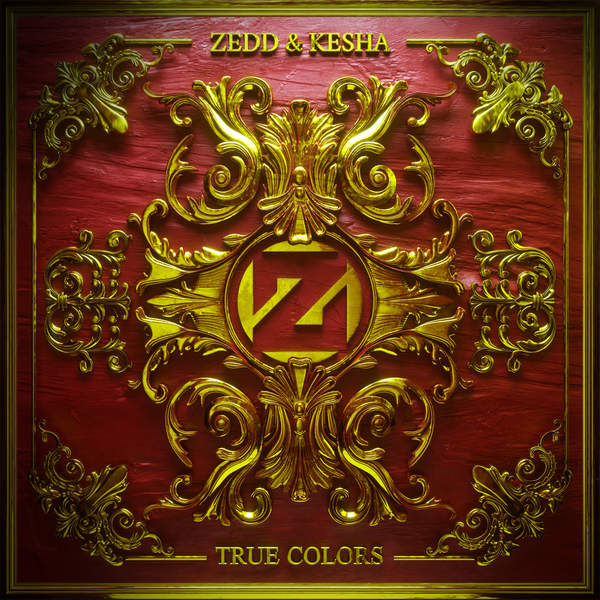 True Colors - Zedd,Kesha