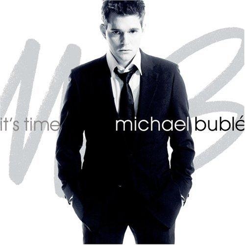 It's Time - Michael Buble   Album