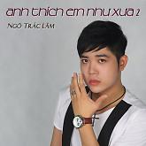 Album Anh Thích Em Như Xưa 2