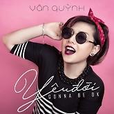 Album Yêu Đời (Single) - Vân Quỳnh,MTK