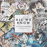 Album All We Know (Single) - The Chainsmokers, Phoebe Ryan