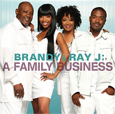 A Family Business - Brandy,Ray J