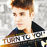 Turn To You (Mother's Day Dedication) - Single - Justin Bieber