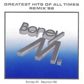 Greatest Hits Of All Times Vol.1, Remix 88 -  Boney M