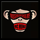 Miss Me Or Diss Me (Vol.6)-MC Mong