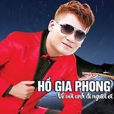 Về Với Anh Đi Người Ơi - Hồ Gia Phong