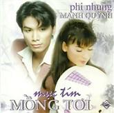 Mực Tím Mồng Tơi - Mạnh Quỳnh,Phi Nhung