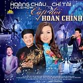 Live Show Cặp Đôi Hoàn Chỉnh - Hoàng Châu