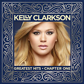 Greatest Hits: Chapter One-Kelly Clarkson