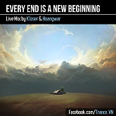 Every End Is A New Beginning (Live Mix) - Kloser,Hoangwar