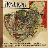 The Idler Wheel... - Fiona Apple