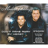 Dont Take Away My Heart -  Modern Talking