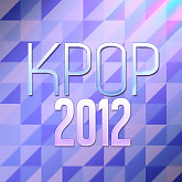 Tuyn Tp Cc Bi Ht Nhc K-Pop Hay Nht 2012-Various Artists