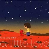 A Little Love (CD4)-Phùng Hy Dư