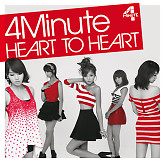 Heart To Heart (Japanese) - 4Minute