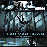 Dead Man Down OST-Jacob Groth