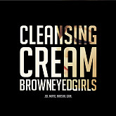 Cleansing Cream - Brown Eyed Girls