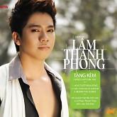 Album Lâm Thanh Phong Vol 1