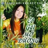 Album Nhạc Cách Mạng: Cô Gái Mở Đường – Ca sĩ Cẩm Ly và Quốc Đại