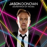 Soundtrack Of The 80's - Jason Donovan