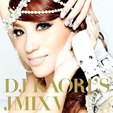 DJ Kaori&#039;s Jmix V (CD1) - Various Artists