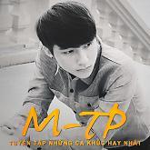 Album Tuyển Tập Những Ca Khúc Hay Nhất Của Sơn Tùng M-TP