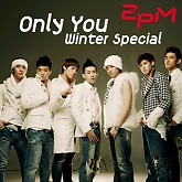 Only You (winter special) - 2PM