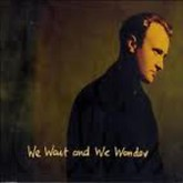 We Wait And We Wonder (Single) -  Phil Collins