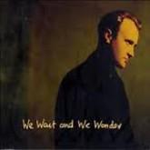 We Wait And We Wonder (Single) -  Phil Collins
