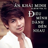 iu Mnh Dnh n Nhau - n Khi Minh