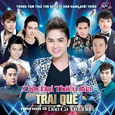 Trai Quê... Cửu Đại Thiếu Gia - Khưu Huy Vũ ft. Various Artists