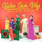 Album Xuân Sum Vầy (Single) - Đại Nhân ft. Thanh Duy