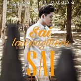 Album Sai Lại Càng Thêm Sai - Hoàng Hải Dương