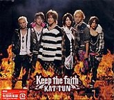 Keep The Faith - KAT-TUN