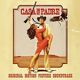 Casa De Mi Padre OST (Pt. 1) - Various Artists