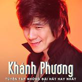 Album Tuyển Tập Các Bài Hát Hay Nhất Của Khánh Phương