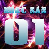 Nhạc Sàn 01-Various Artists